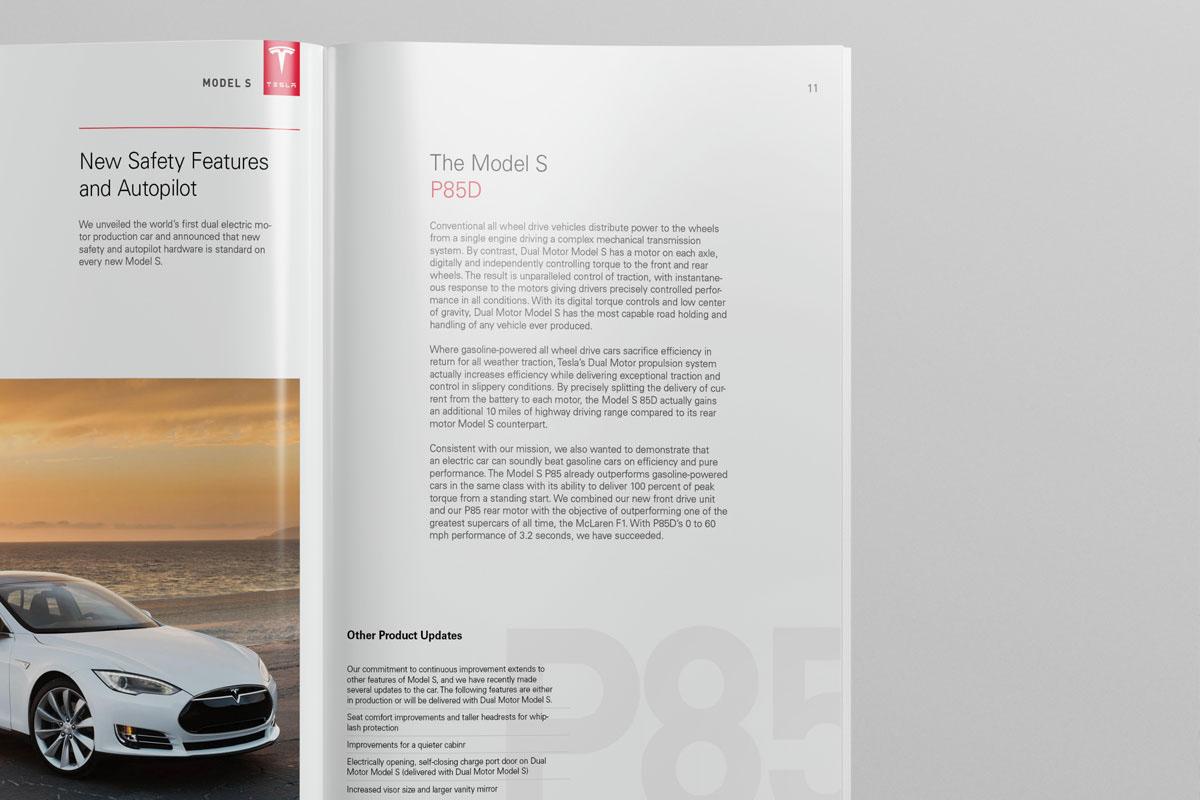 本篇宣传画册设计以特斯拉标志特有的红色为主色调,通过优雅与美丽的布局为我们展现了Model S这款先进的汽车,为高级性能设定了一个新的标准零排放,零妥协以及Model X旨在提供一个严格、高效的方案以实现效用符合高性能需求。 这两本特斯拉标Model S与Model X汽车宣传画册设计,在设计上都大量运用了大面积的红色,以及分割版面的红色线条。搭配高质量摄影照片,展现特斯拉的高端品牌形象。同时细节之处也非常讲究,页面中间顶部的特斯拉汽车方形色块标志,固定在所有页面的统一位置,增加LOGO曝光的次数,也体