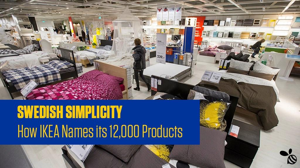 宜家如何命名其产品:这是一个辉煌的产品品牌命名系统